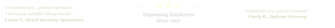 Little Rock Resume Service... IMPRESSING EMPLOYERS SINCE 1997!